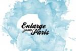 enlarge your paris